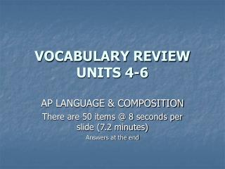 VOCABULARY REVIEW UNITS 4-6