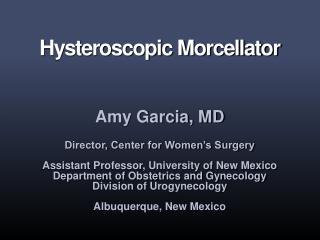 Hysteroscopic Morcellator
