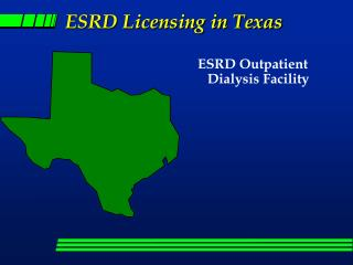 ESRD Licensing in Texas