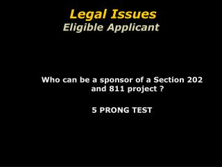 Legal Issues  Eligible Applicant