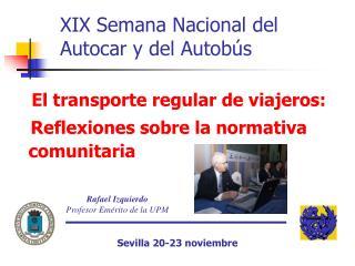 XIX Semana Nacional del Autocar y del Autob s