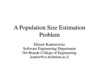 A Population Size Estimation Problem