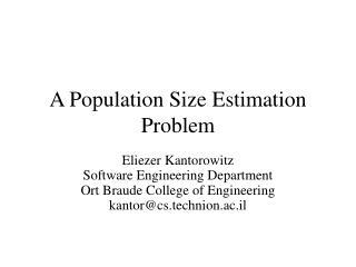 A Population Size Estimation Problem