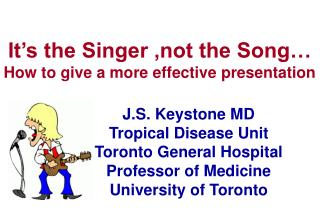 It s the Singer ,not the Song  How to give a more effective presentation