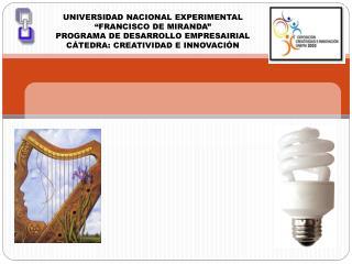 """UNIVERSIDAD NACIONAL EXPERIMENTAL """"FRANCISCO DE MIRANDA"""" PROGRAMA DE DESARROLLO EMPRESAIRIAL"""