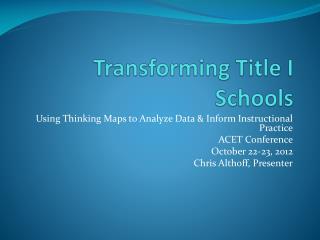 Transforming Title I Schools