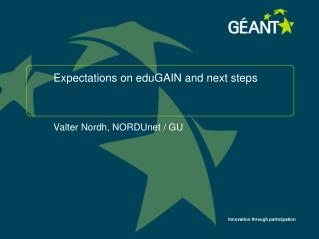 Expectations on eduGAIN and next steps