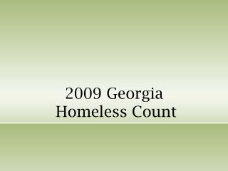 2009 Georgia  Homeless Count