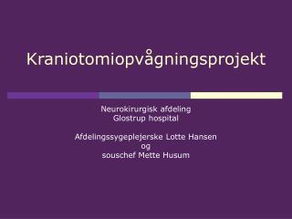 Kraniotomiopv�gningsprojekt