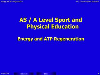 AS / A Level Sport and Physical Education Energy and ATP Regeneration