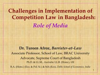 Challenges in Implementation of Competition Law in  B angladesh:  Role of Media