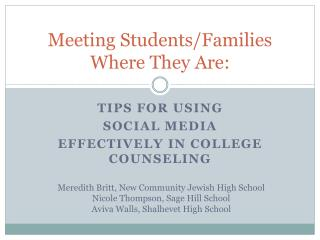 Meeting Students/Families Where They Are: