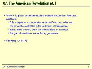 07. The American Revolution pt. I