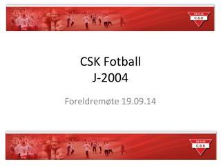 CSK Fotball J-2004