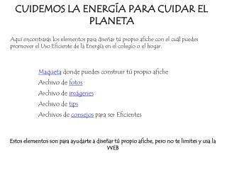 CUIDEMOS LA ENERGÍA PARA CUIDAR EL PLANETA