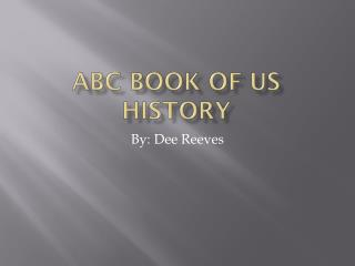 ABC Book of US History