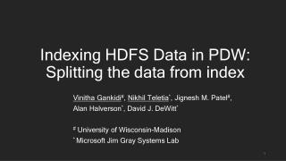 Indexing HDFS Data in PDW: Splitting the data from index