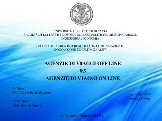 AGENZIE DI VIAGGI OFF LINE  VS AGENZIE DI VIAGGI ON LINE