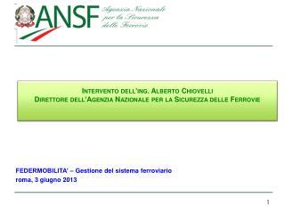 FEDERMOBILITA' – Gestione del sistema ferroviario roma , 3  giugn o  2013