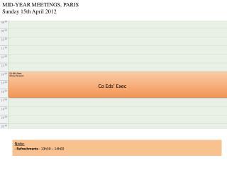 MID-YEAR MEETINGS, PARIS Sunday 15th April 2012