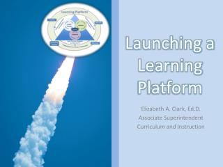 Launching a Learning Platform