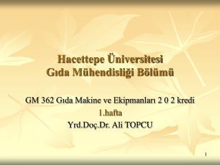 Hacettepe Üniversitesi Gıda Mühendisliği Bölümü