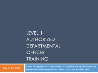 Level 1 Authorized Departmental Officer Training