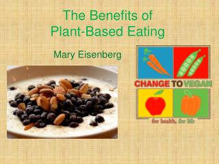 The Benefits of Plant-Based Eating
