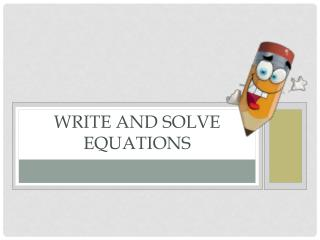 Write and Solve Equations