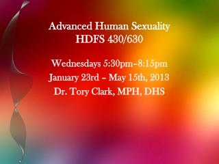Advanced Human Sexuality  HDFS 430/630