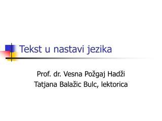 Tekst u nastavi jezika