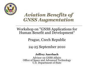 Aviation Benefits of GNSS Augmentation