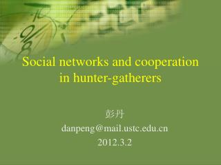 Social networks and cooperation in hunter-gatherers