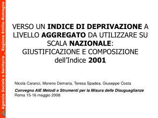 Nicola Caranci, Moreno Demaria, Teresa Spadea, Giuseppe Costa