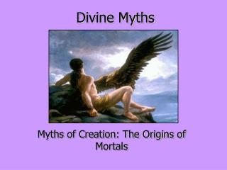 Divine Myths