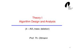 Theory I Algorithm Design and Analysis (4 – AVL trees: deletion)