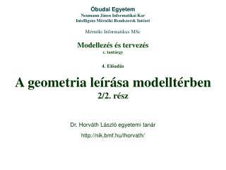Modellezés és tervezés  c. tantárgy