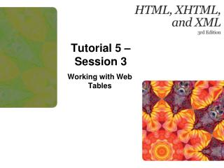 Tutorial  5 – Session 3