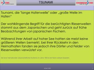 """Tsunami, die """"lange Hafenwelle"""" oder """"große Welle im Hafen"""""""
