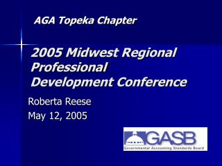 2005 Midwest Regional Professional Development Conference