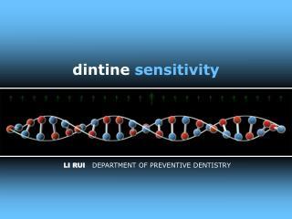 dintine sensitivity