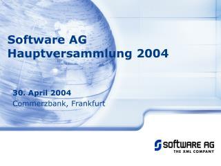 Software AG  Hauptversammlung 2004