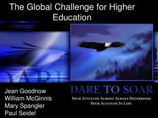 The Global Challenge for Higher Education