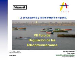 La convergencia y la armonización regional.