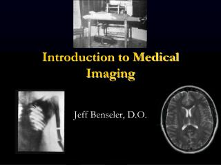 Introduction to Medical Imaging