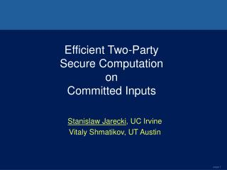 Efficient Two-Party Secure Computation on Committed Inputs