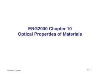 ENG2000 Chapter 10 Optical Properties of Materials