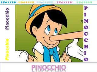 Pinocchio        Pinocchio