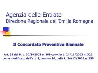 Agenzia delle Entrate  Direzione Regionale dell'Emilia Romagna