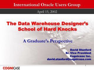 The Warehouse Designer's School Of Hard Knocks